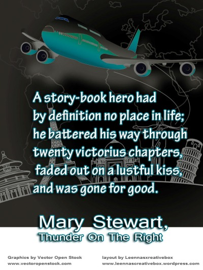 Mary Stewart quote story book hero