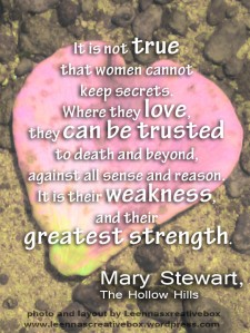 Mary Stewart quote woman secrets love