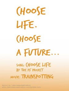 Quote from Trainspotting, Ewan McGregor