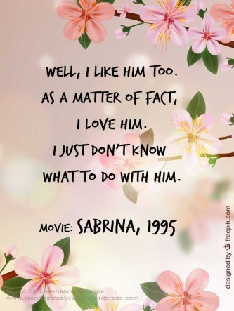 Sabrina movie quote love