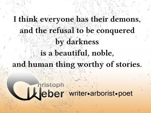 Christoph Weber Writer Arborist poet conquer darkness