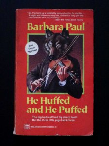 He huffed and He Puffed Barbara Paul cover