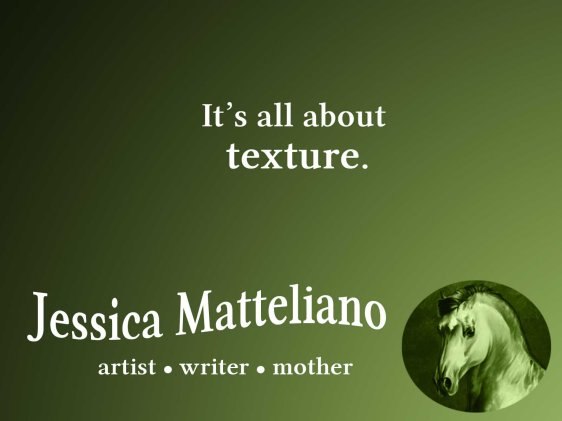 Jessica Matteliano quote texture