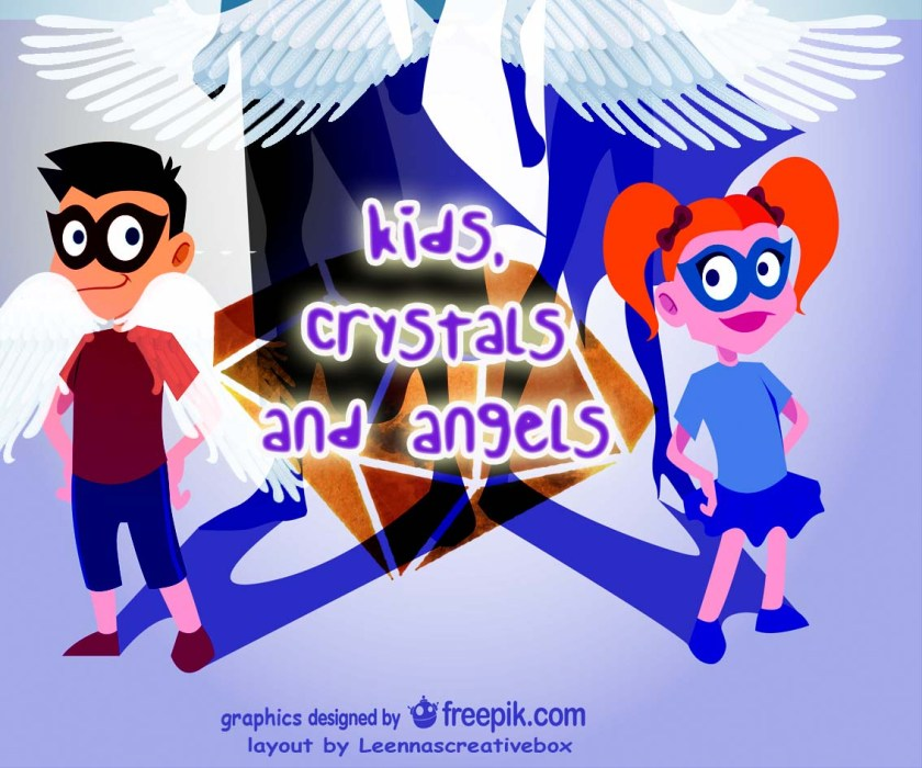 featured image to article on tips for kids regarding angels and crystals