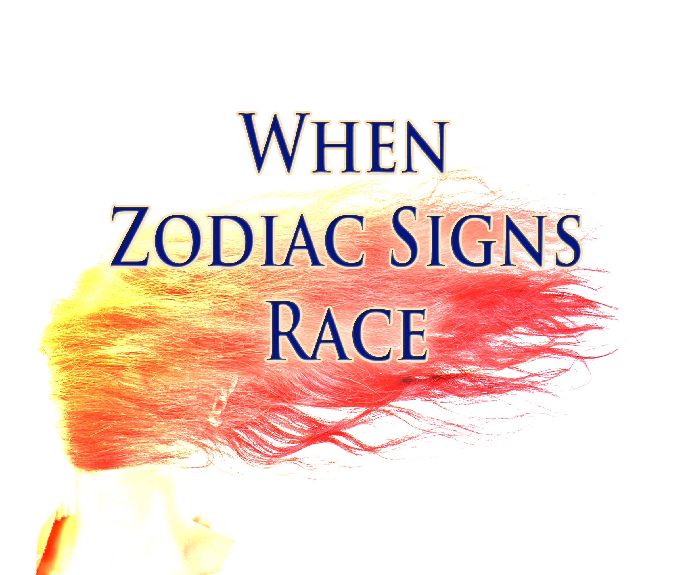 When Zodiac Signs Race