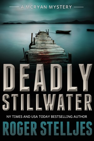Book cover Roger Stelljes Deadly Stillwater