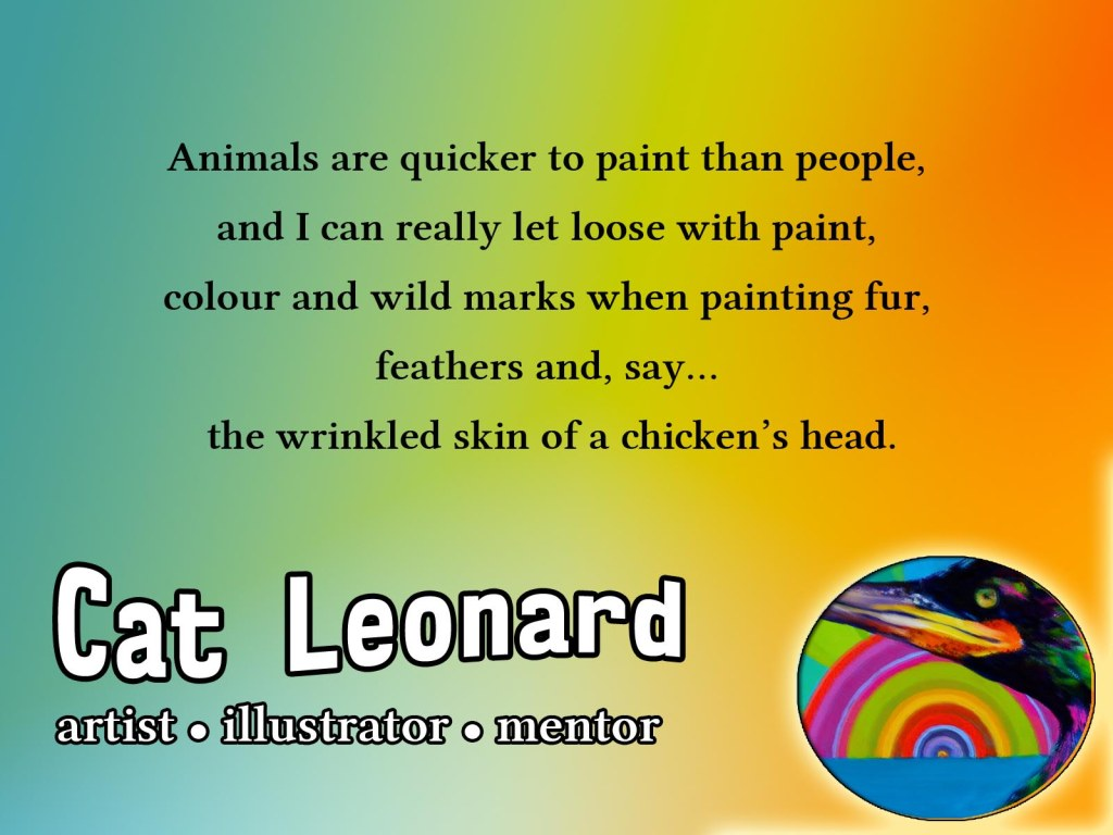 Quote Cat Leonard artist painting animals