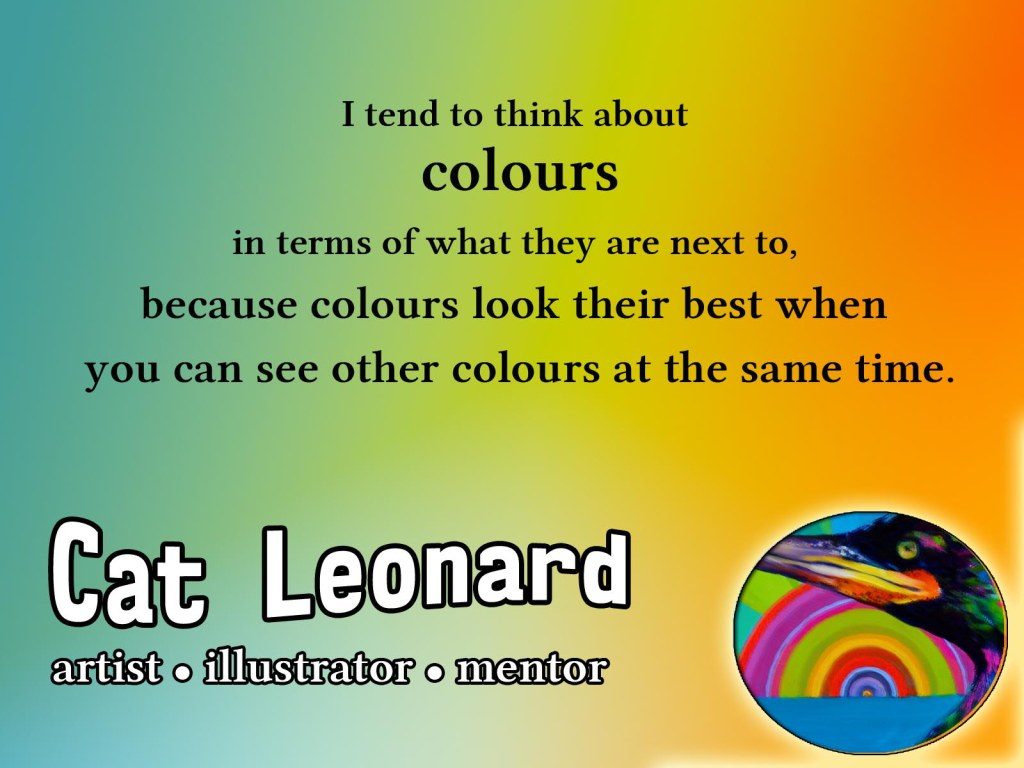 Cat Leonard artist quote colors