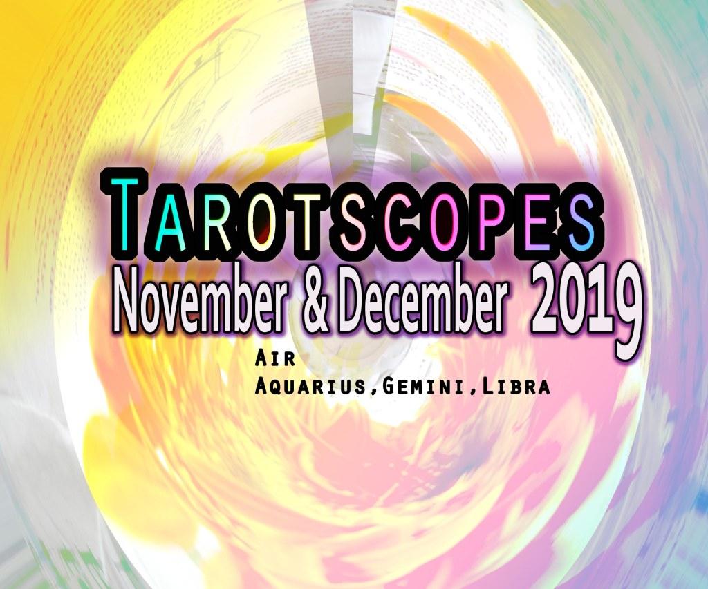 Tarotscopes air signs Nov Dec 2019