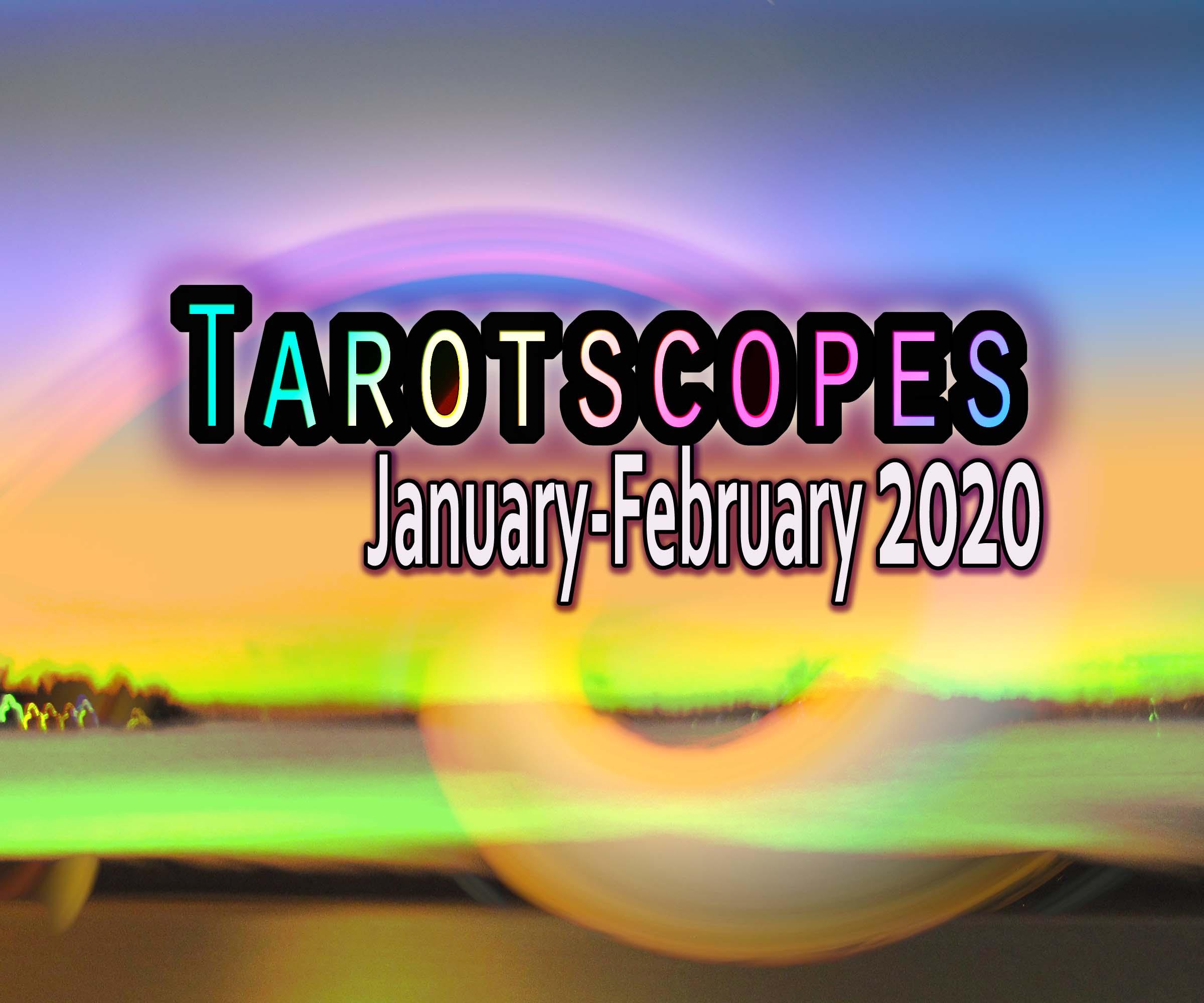 Tarotscopes for Mid-January to February 2020
