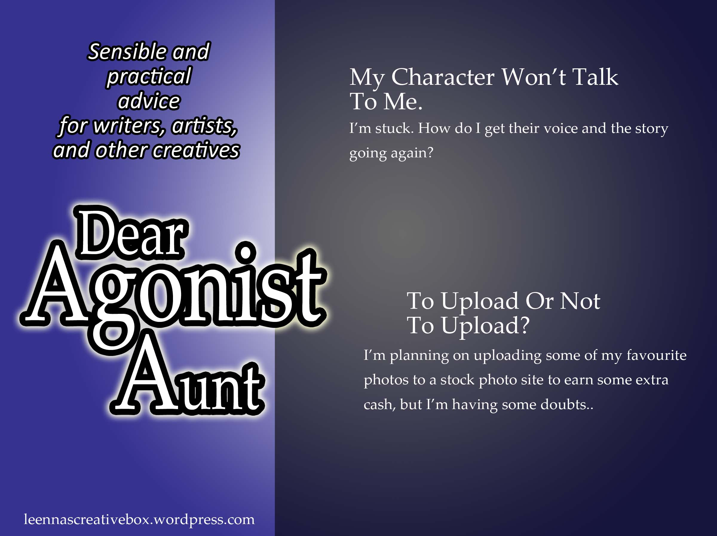 Dear Agonist Aunt: Sulking Character, Photo Op or Not?