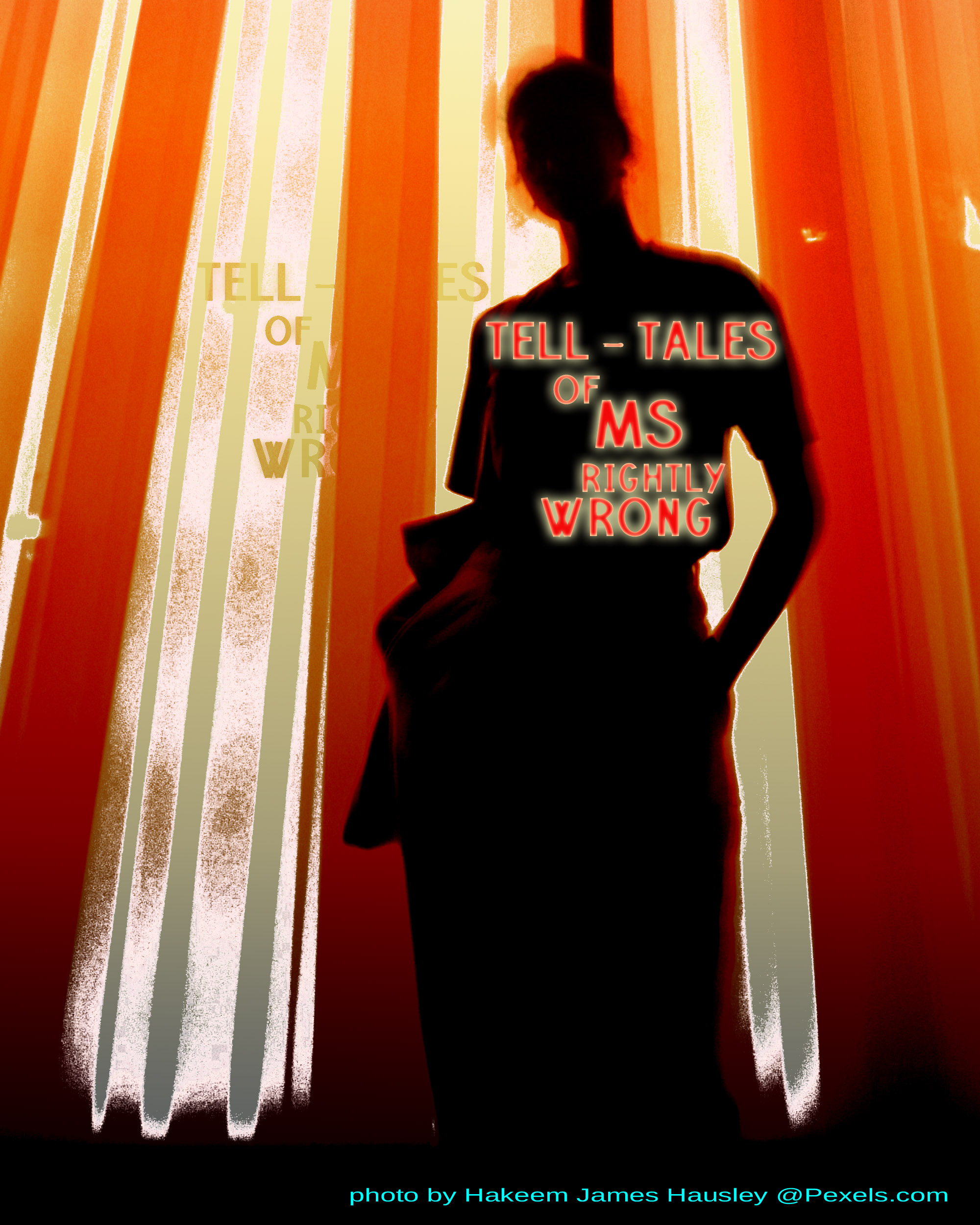 Tell-tales of Ms Rightly Wrong