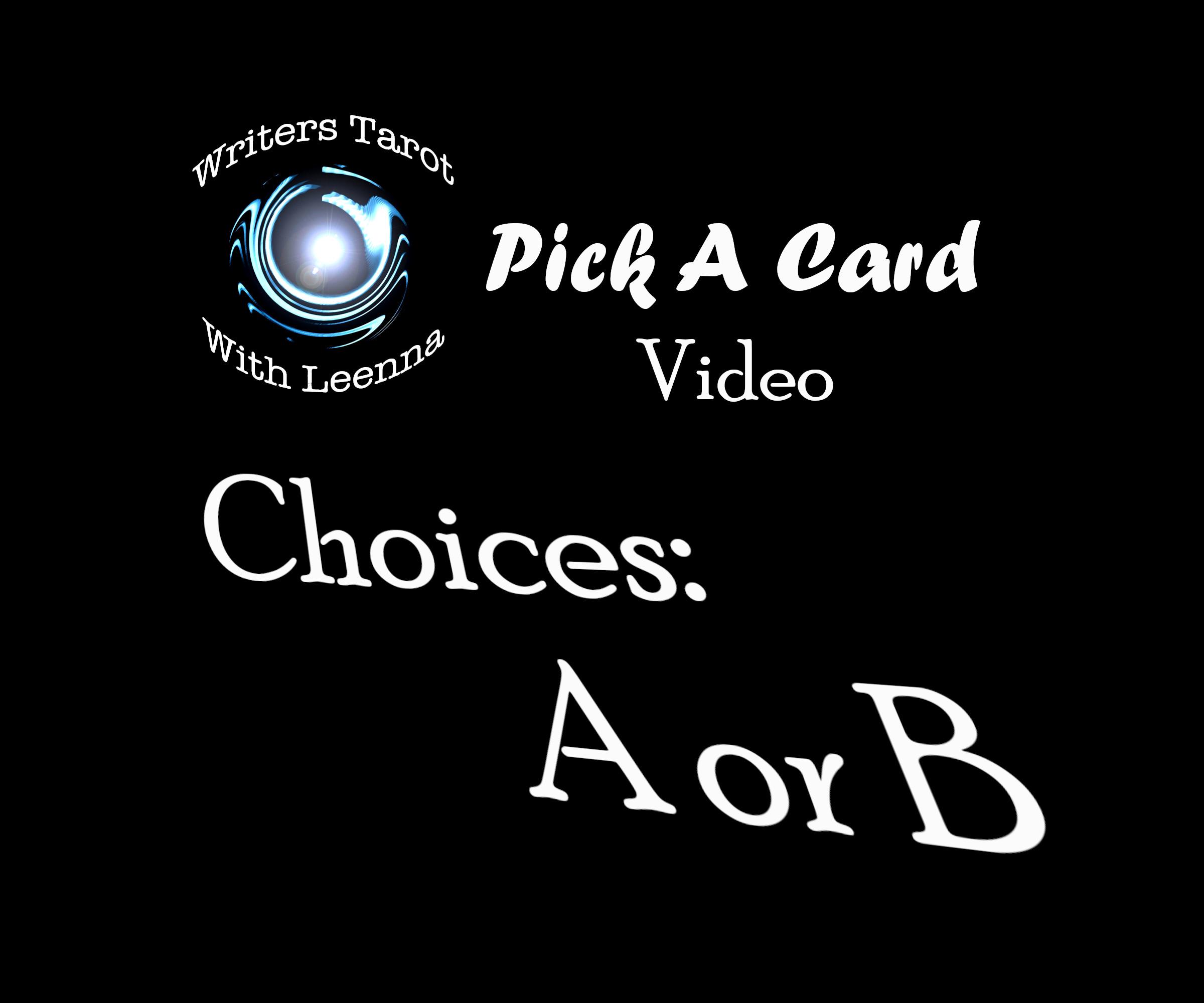 Pick A Card Video: Choices A Or B