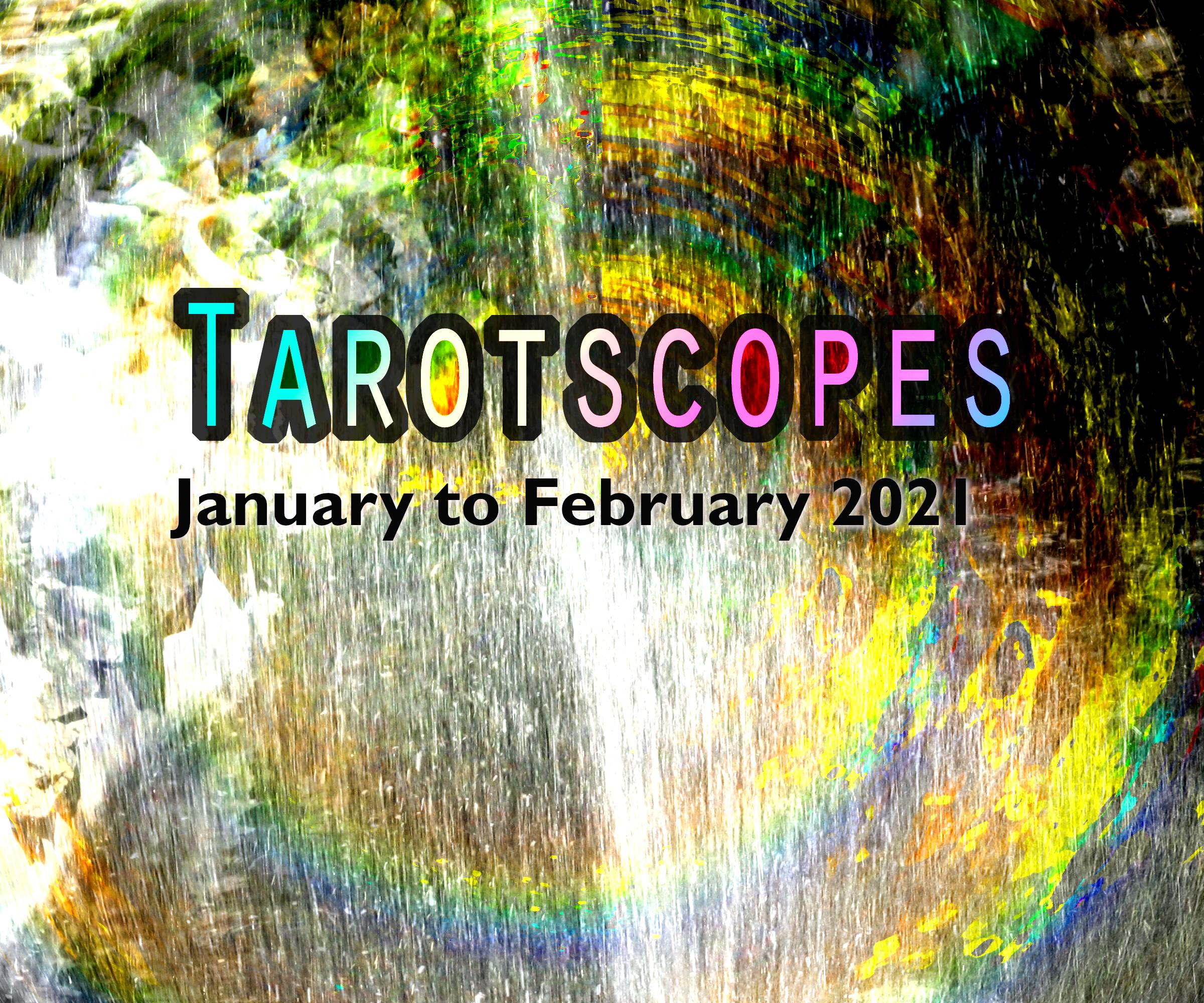 Tarotscopes January To February 2021