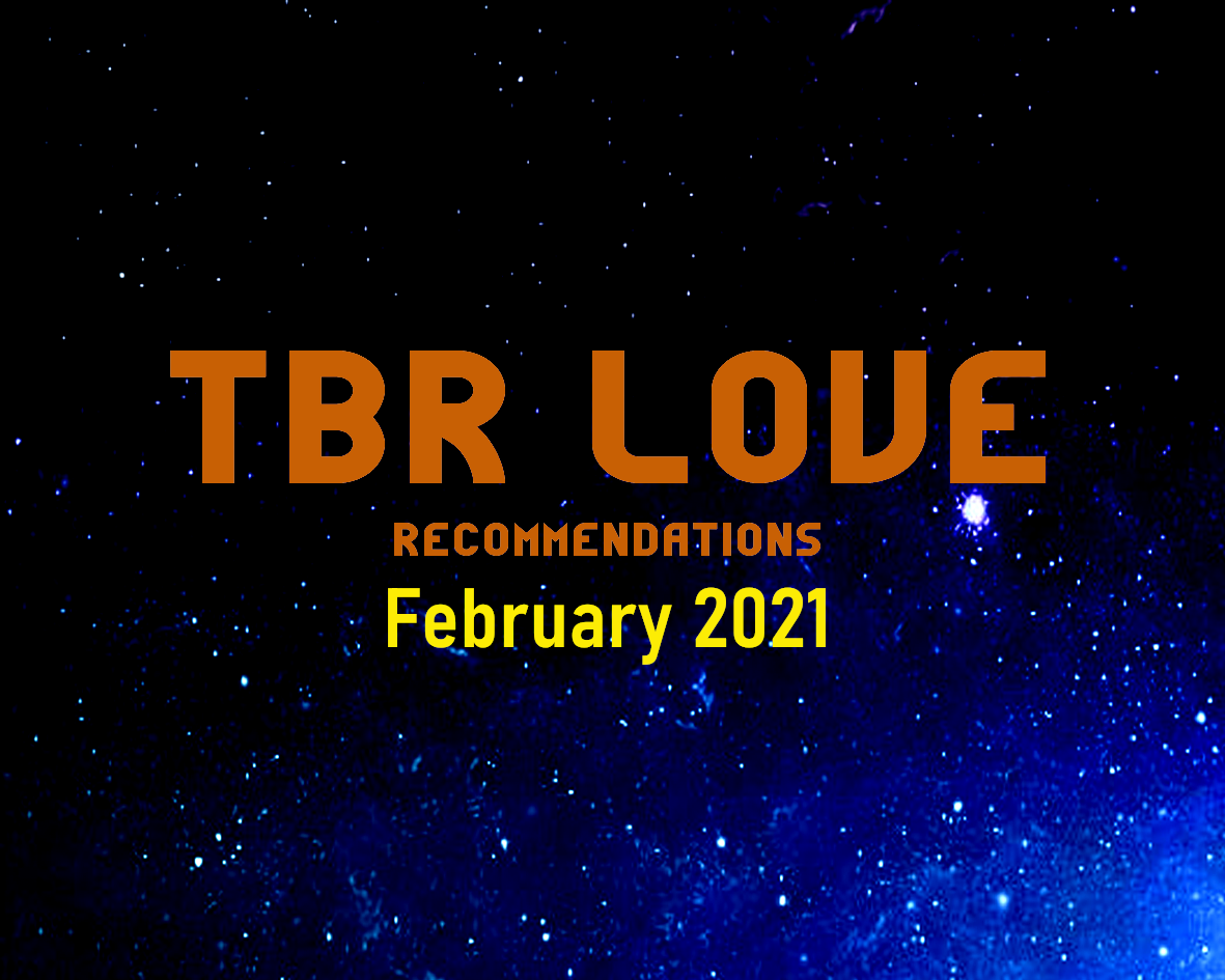 TBR Love February 2021 With Giveaway!