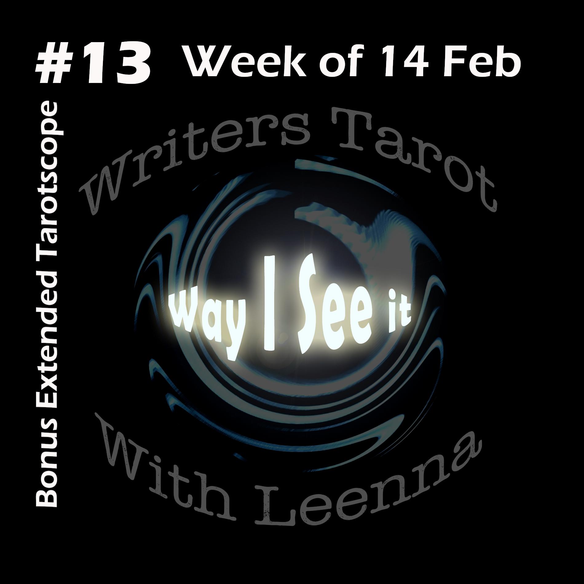Your Weekly Tarotscope + Bonus: 14-20 February 2021