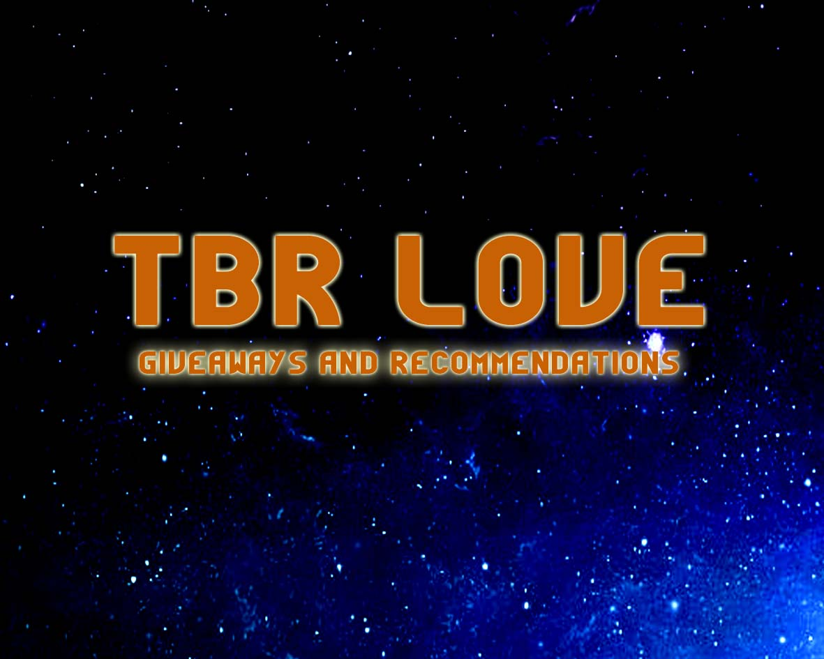 TBR Love and Giveaway!